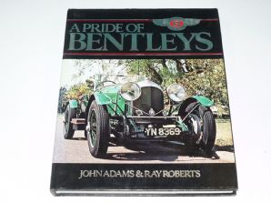 PRIDE OF BENTLEYS : A (Adams & Roberts 1978)
